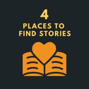 4 places to find stories