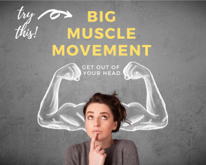 Big Muscle Movement